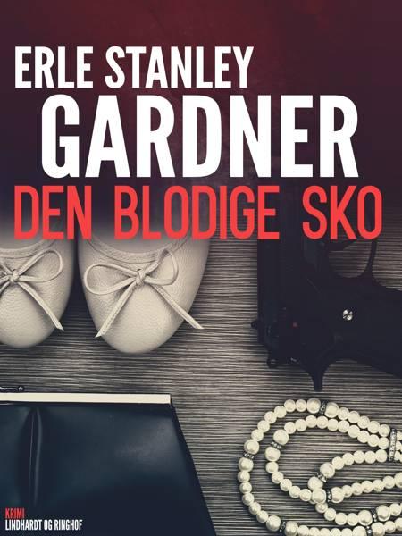 Den blodige sko af Erle Stanley Gardner