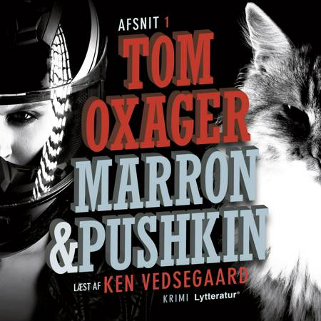 Marron & Pushkin 1: Et katteliv af Tom Oxager