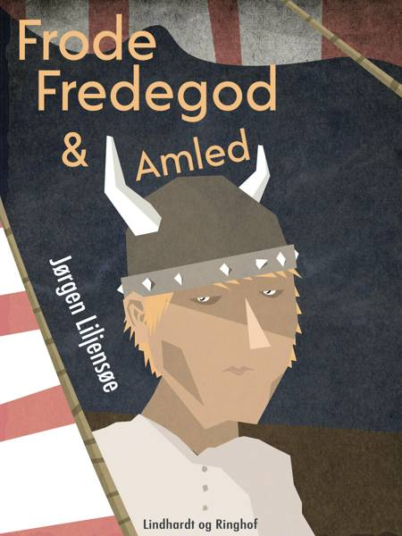 Frode Fredegod & Amled af Jørgen Liljensøe