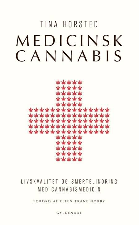 Medicinsk cannabis af Tina Horsted