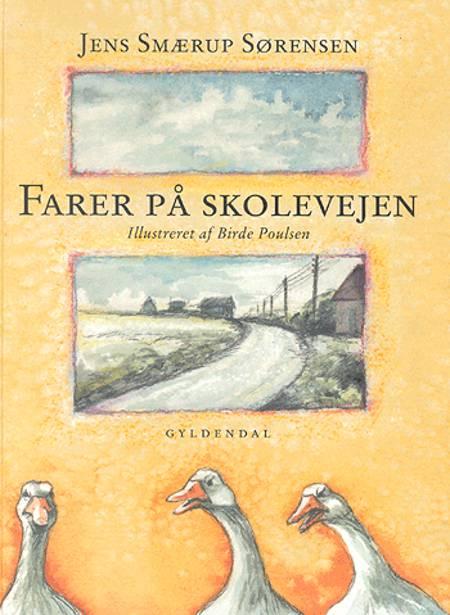 Farer på skolevejen af Jens Smærup Sørensen