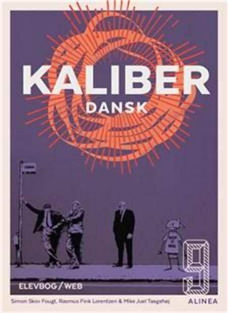 Kaliber 9, Elevbog/Web af Simon Skov Fougt, Rasmus Fink Lorentzen og Mike Taagehøj