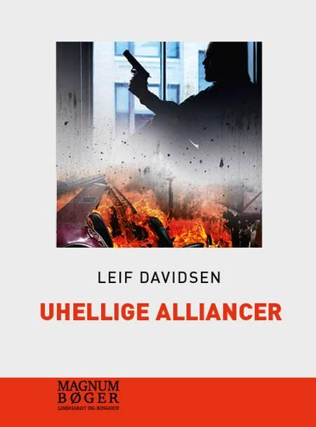 Uhellige alliancer (storskrift) af Leif Davidsen