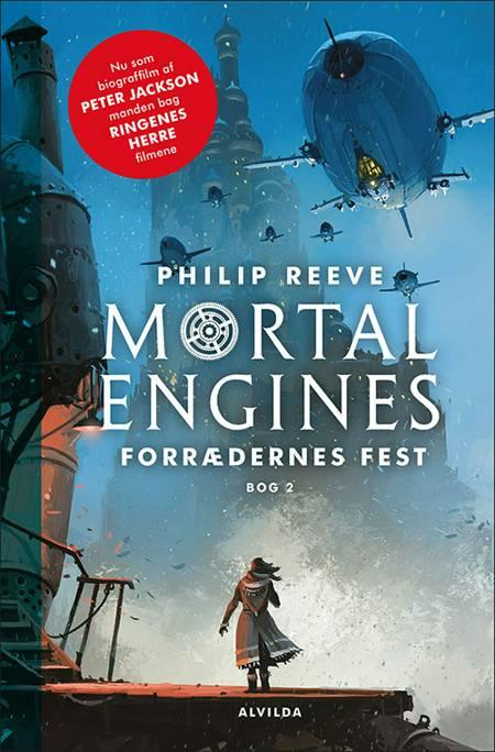 Mortal Engines 2: Forrædernes fest af Philip Reeve