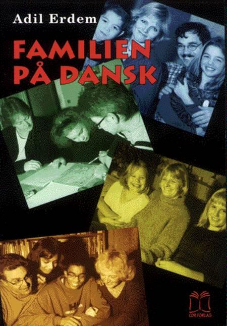 Familien på dansk af Adil Erdem og Erik Ludvigsen