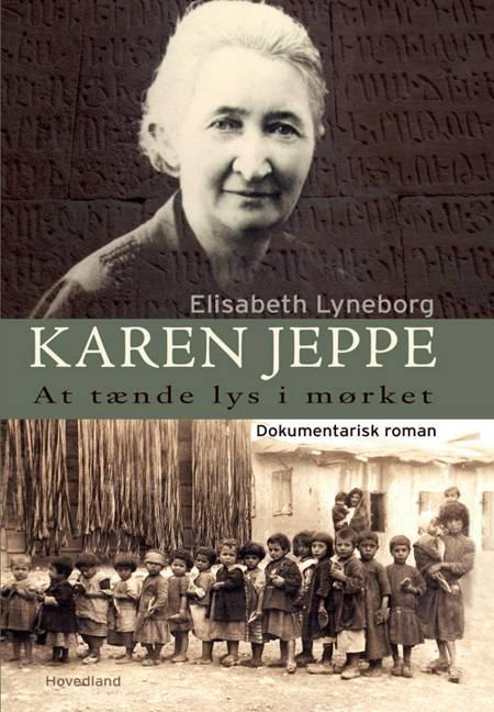 Karen Jeppe - at tænde lys i mørket af Elisabeth Lyneborg