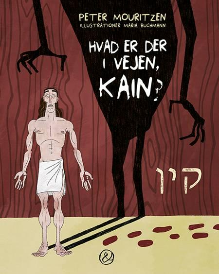 Hvad er der i vejen, Kain? af Peter Mouritzen