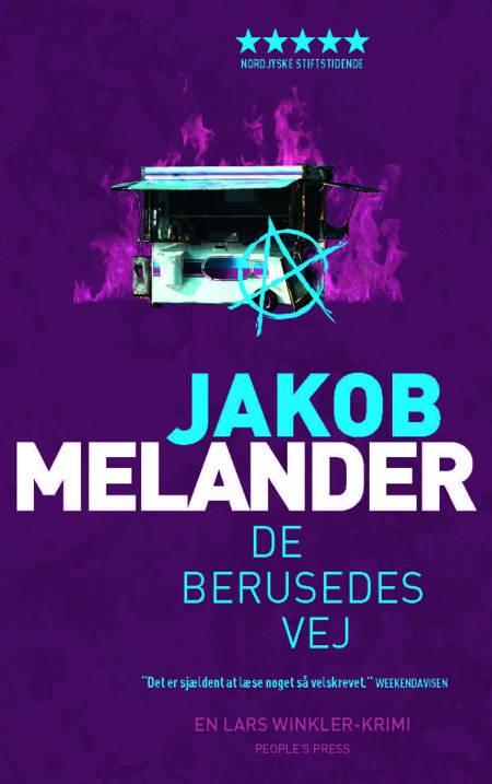 De berusedes vej af Jakob Melander