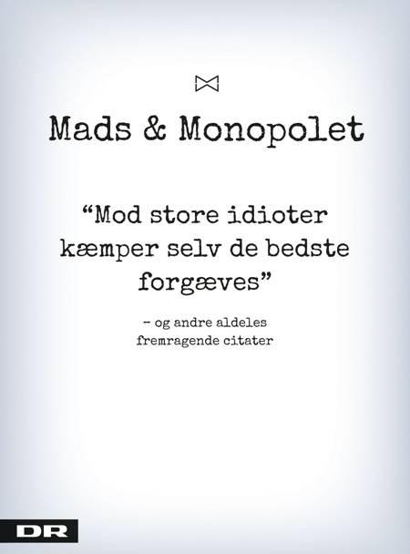 Mod store idioter kæmper selv de bedste forgæves af Mads Steffensen og Louise Lolle