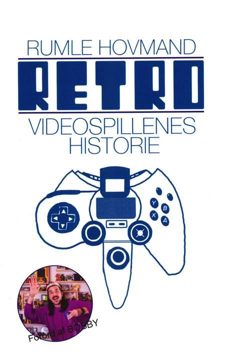 RETRO - Videospillernes historie af Rumle Hovmand
