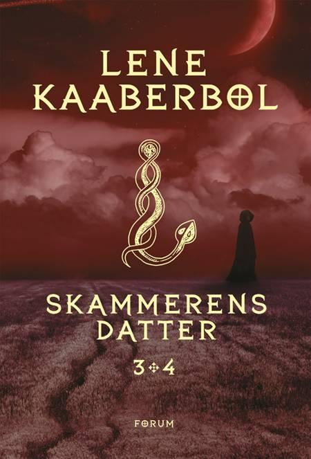 Skammerens datter 3+4 af Lene Kaaberbøl