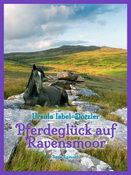 Pferdeglück auf Ravensmoor af Ursula Isbel Dotzler