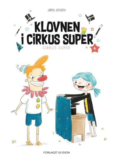 Klovnen i Cirkus Super af Jørn Jensen