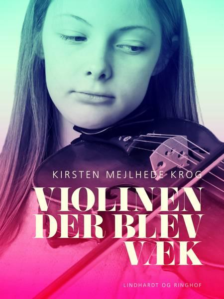 Violinen der blev væk af Kirsten Mejlhede Krog
