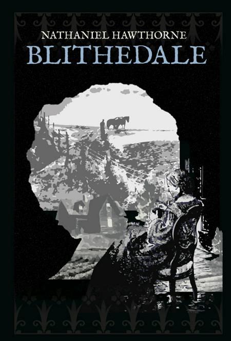 Blithedale af Nathaniel Hawthorne