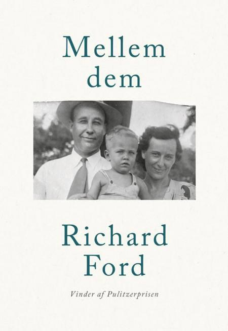Mellem dem af Richard Ford