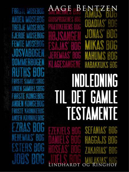 Indledning til Det gamle Testamente af Aage Bentzen