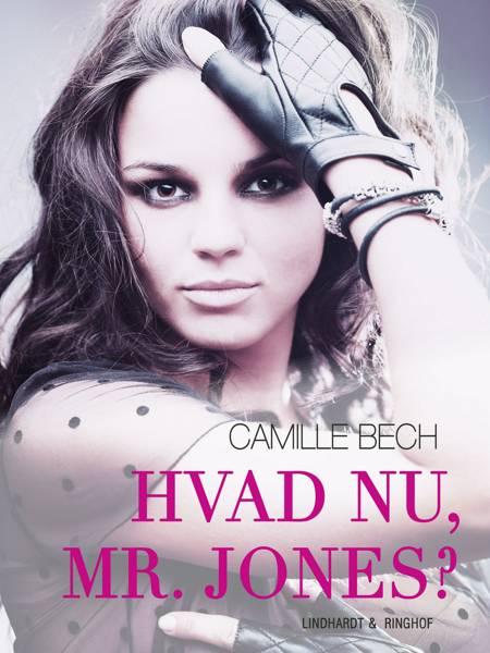Hvad nu, Mr. Jones... af Camille Bech