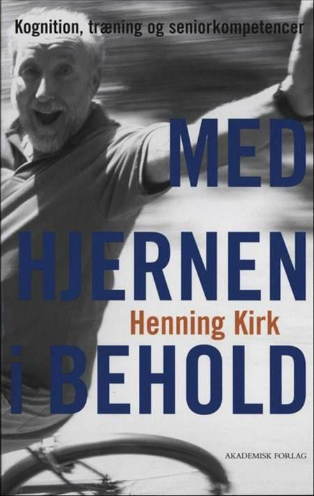 Med hjernen i behold af Henning Kirk