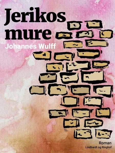 Jerikos mure af Johannes Wulff