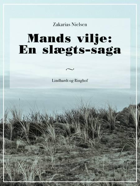 Mands vilje: En slægts-saga af Zakarias Nielsen