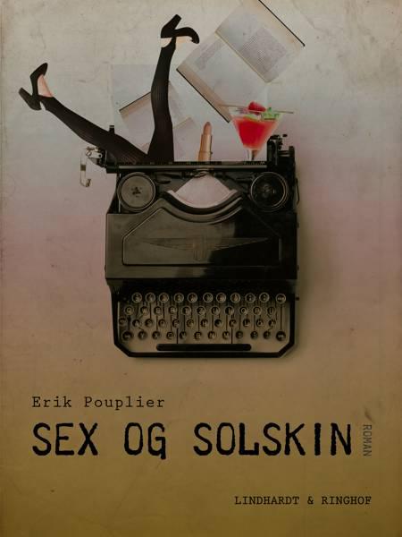 Sex og solskin af Erik Pouplier
