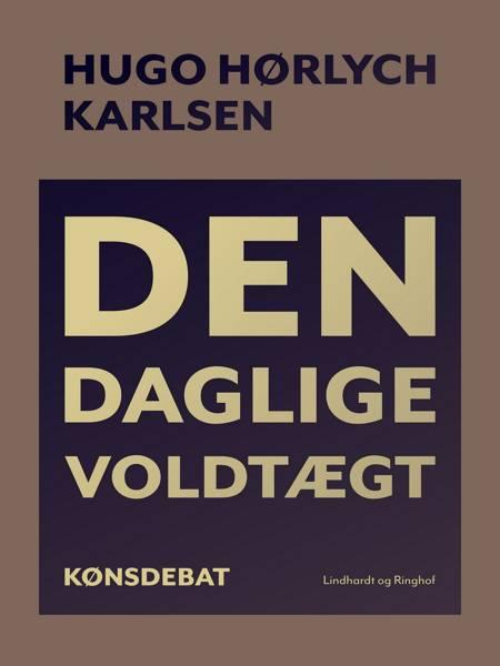 Den daglige voldtægt af Hugo Hørlych Karlsen