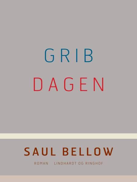 Grib dagen af Saul Bellow