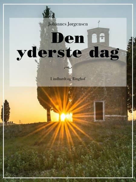 Den yderste dag af Johannes Jørgensen