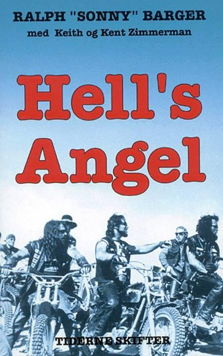 Hell's Angel af Ralph Sonny Barger, Ralph Barger og Keith m.fl.