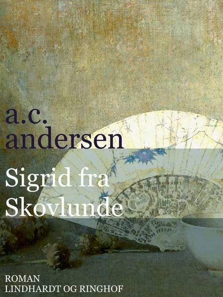 Sigrid fra Skovlunde af A.C. Andersen