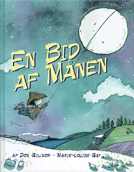 En bid af månen af Don Gillmor og Marie Louise Gay