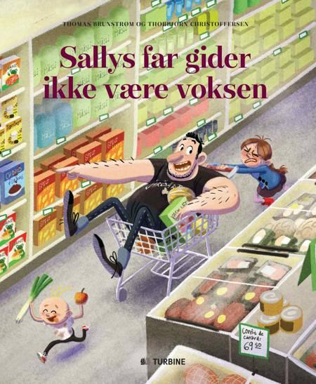 Sallys far gider ikke være voksen af Thomas Brunstrøm