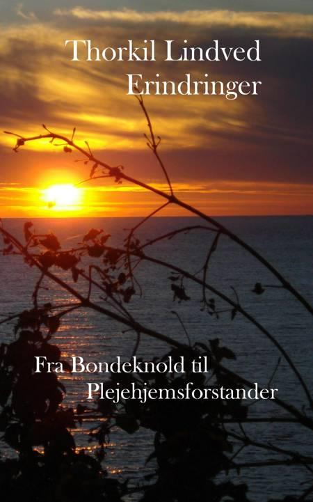 Fra bondeknold til plejehjemsforstander af Thorkil Lindved