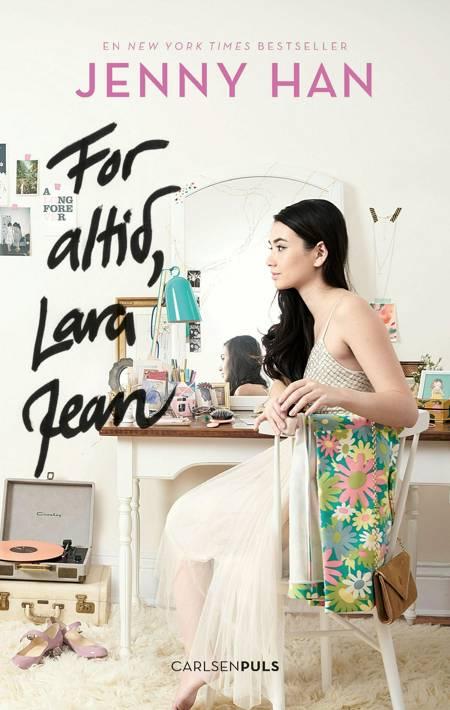 For altid, Lara Jean af Jenny Han