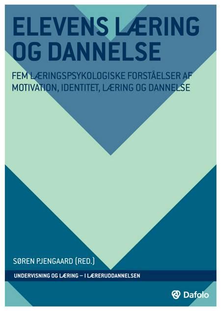 Elevens læring og dannelse af Niels Egelund, Jørn Bjerre, Søren Pjengaard og Volker Bunzendahl m.fl.