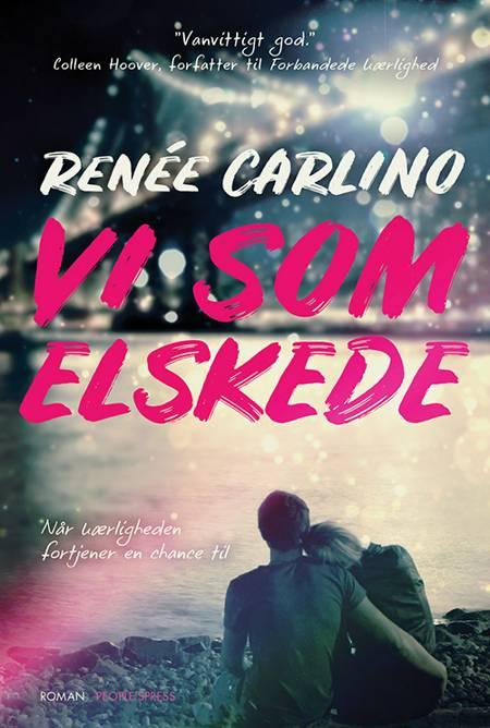 Vi som elskede af Renée Carlino