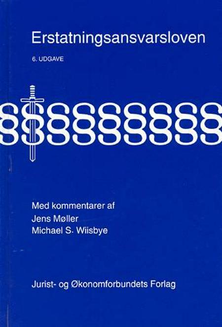 Erstatningsansvarsloven med kommentarer af Jens Møller, Anders Vinding Kruse og Michael Wiisbye