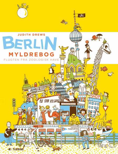 Berlin - myldrebog af Judith Drews