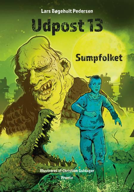 Udpost 13 - Sumpfolket af Lars Bøgeholt Pedersen