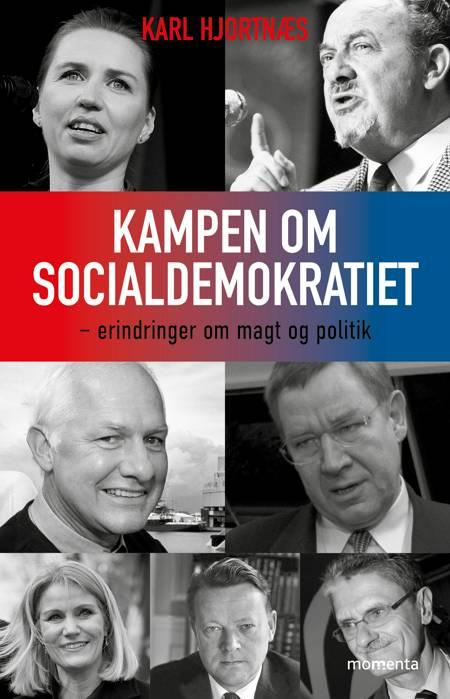 Kampen om socialdemokratiet af Karl Hjortnæs