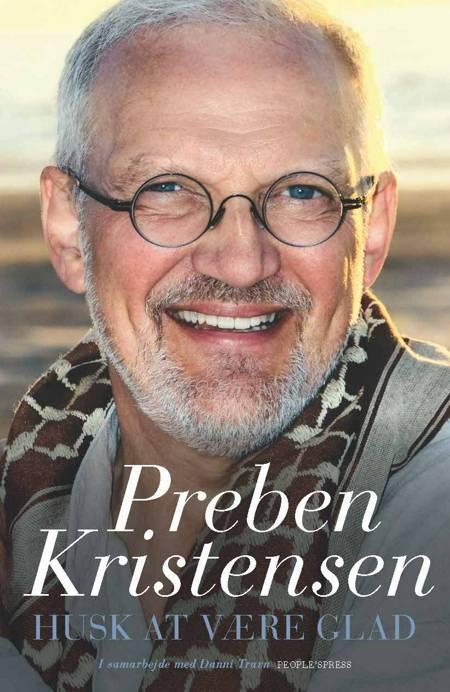 Husk at være glad af Danni Travn og Preben Kristensen m.fl.