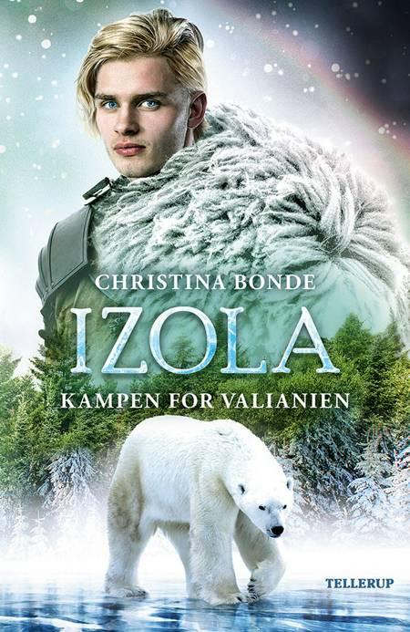 IZOLA #2: Kampen for Valianien af Christina Bonde