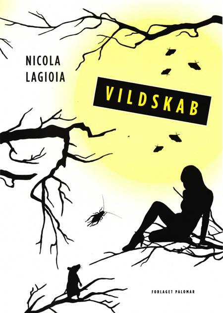 Vildskab af Nicola Lagioia