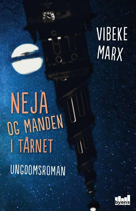 Neja og manden i tårnet af Vibeke Marx