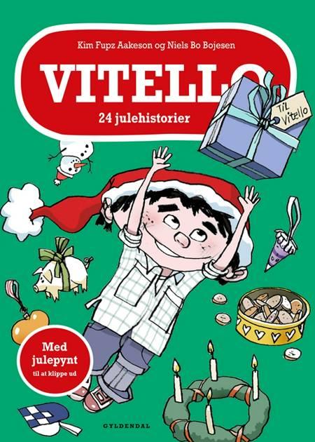 Vitello. 24 julehistorier af Kim Fupz Aakeson og Niels Bo Bojesen