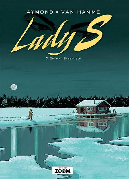 Lady S 3: Drama i Stockholm af Jean van Hamme og Aymond