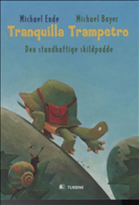 Tranquilla Trampetro, den standhaftige skildpadde af Michael Ende
