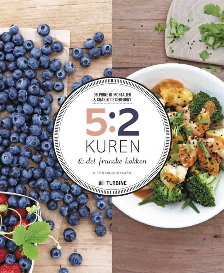 5:2 kuren & det franske køkken af Charlotte Debeugny og Dephine de Montalier