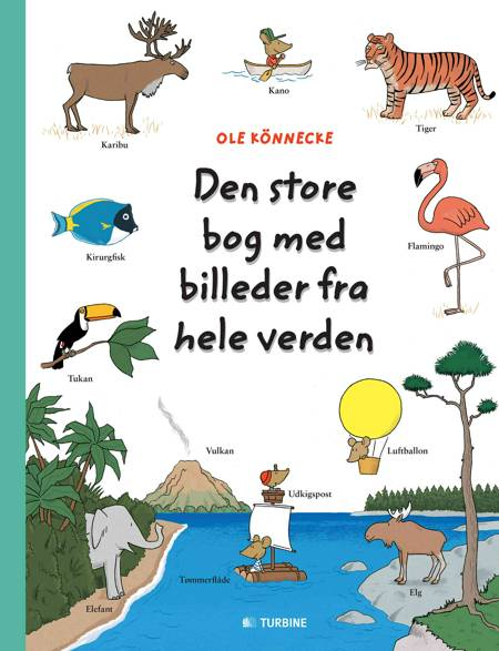 Den store bog med billeder fra hele verden af Ole Könnecke
